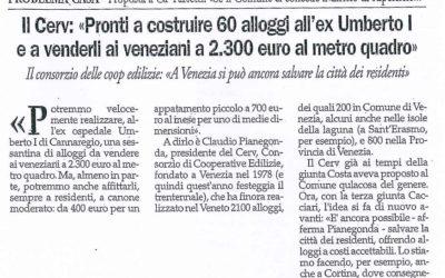 """Il Cerv: """"Pronti a costruire 60 alloggi all'ex Umberto I e a venderli ai veneziani a 2.300 euro al metro quadro"""""""